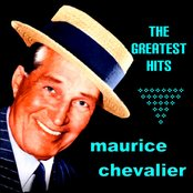 Maurice Chevalier The Greatest Hits