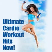 Ultimate Cardio Workout Hits Now!