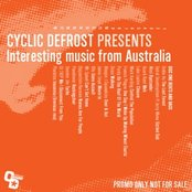 Cyclic Defrost Presents: Interesting Music From Australia (CD1)