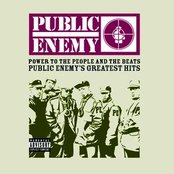 POWER TO THE PEOPLE AND THE BEATS - Public Enemy's Greatest Hits