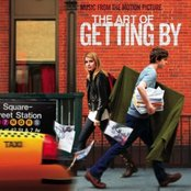 The Art Of Getting By: Music From The Motion Picture