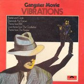 Gangster Movie Vibrations
