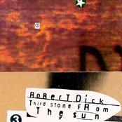 Robert Dick - Third Stone From the Sun