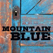 Mountain Blue A Cappella