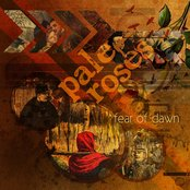 Pale Roses–Fear Of Dawn