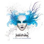 A Love Hate Masquerade