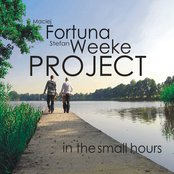 "Maciej Fortuna & Stefan Weeke Project ""IN THE SMALL HOURS"""