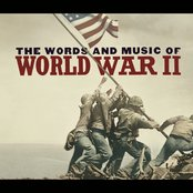 The Words And Music Of World War Ii