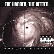 The Harder, The Better: Volume Eleven