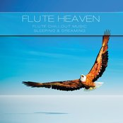 Flute Heaven (Flute Music Chillout for Dreaming & Sleeping)