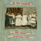 album The Great Hartford Fire by By The Fireside