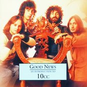 Good News - An Introduction To 10CC