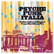 Psyche Funk Italia (Italian Library Nuggets From The 60's and 70's)