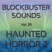 Blockbuster Sound Effects Vol. 29: Haunted Horror 2