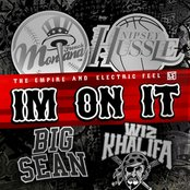 I'm On It feat. Wiz Khalifa, Nipsey Hu$$le and big sean