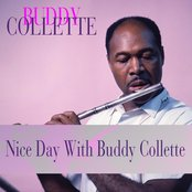 Nice Day With Buddy Collette