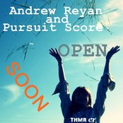 Andrew Reyan & Pursuit Score (OPEN) (SOON)
