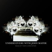 Undercovers With John Mayer