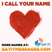 I Call Your Name (I Love You) Girls Names Vol. I