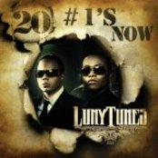 Luny Tunes 20 # 1's Now
