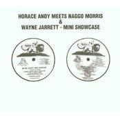 Horace Andy Meets Naggo Morris & Wayne Jarrett