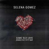 Same Old Love Remix