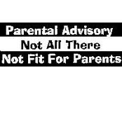 Not Fit For Parents