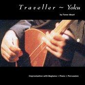 Traveller / Yolcu