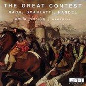 The Great Contest: Bach, Scarlatti, Handel