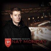 Perfecto Presents: Nat Monday