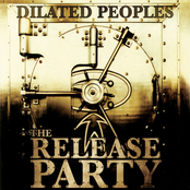 album The Release Party by Dilated Peoples
