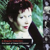 A Singular Collection: the Best of Hazel O'Connor