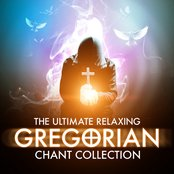 The Ultimate Relaxing Gregorian Chant Collection