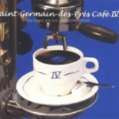 Saint-Germain des Prés Café 4: The Finest Electro-Jazz Compilation