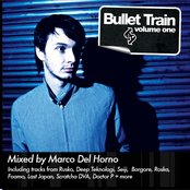 Bullet Train Volume One: Mixed By Marco Del Horno