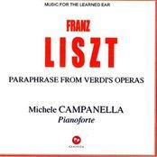 Franz Liszt : Paraphrase From Verdi's Opera's
