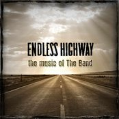 Endless Highway: The Music Of The Band