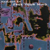 Namlook XV - Free Your Mind
