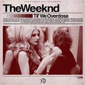Til' We Overdose
