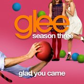 Glad You Came (Glee Cast Version)