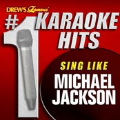 Drew's Famous # 1 Karaoke Hits: Sing like Michael Jackson