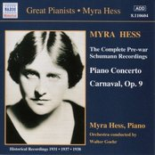 SCHUMANN, R.: Piano Concerto in A Minor / Carnaval (Hess) (1937-1938)