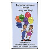 Exploring Language Through Song and Play!