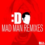 Mad Man Remixes