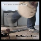 The Homeless Bones-Unrestricted to copy