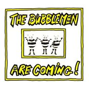 The Bubblemen Rap!