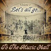 Let's All Go To The Music Hall Volume 2