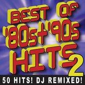 Best of 80s + 90s Hits Volume 2 – 50 Hits! DJ Remixed!