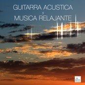 Guitarra Acustica y Musica Relajante
