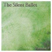 The Silent Ballet: Volume 7